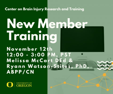 Webinar presented by Center on Brain Injury Research and Training featuring Melissa McCart, DEd and Ryann Watson-Stites, PhD, ABPP/CN on what it means to be an Oregon TBI Teams member. Occurs November 12th at 12 PM till 3 PM, Pacific Standard Time.